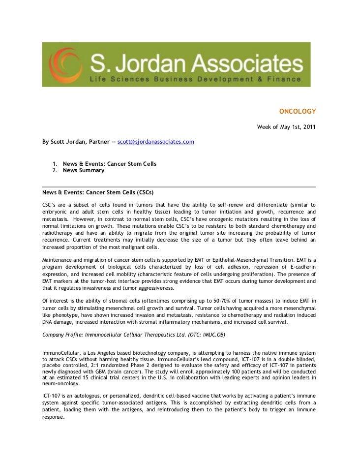 ONCOLOGY<br />Week ofMay 1st, 2011<br />By Scott Jordan, Partner -- scott@sjordanassociates.com <br />News & Events: Can...
