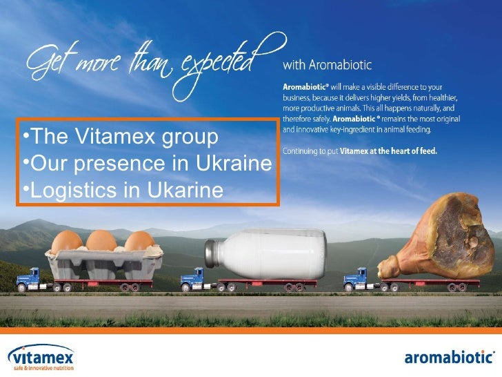 <ul><li>The Vitamex group </li></ul><ul><li>Our presence in Ukraine </li></ul><ul><li>Logistics in Ukarine  </li></ul>