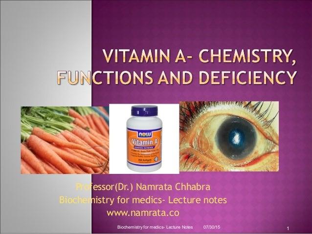 Professor(Dr.) Namrata Chhabra Biochemistry for medics- Lecture notes www.namrata.co 07/30/15Biochemistry for medics- Lect...