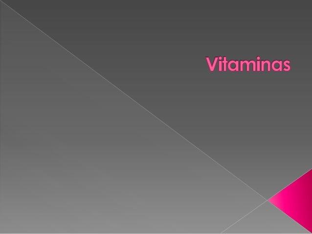 As vitaminas são nutrientes importantes para onosso organismo. São de extrema importânciano processo de metabolismo de car...