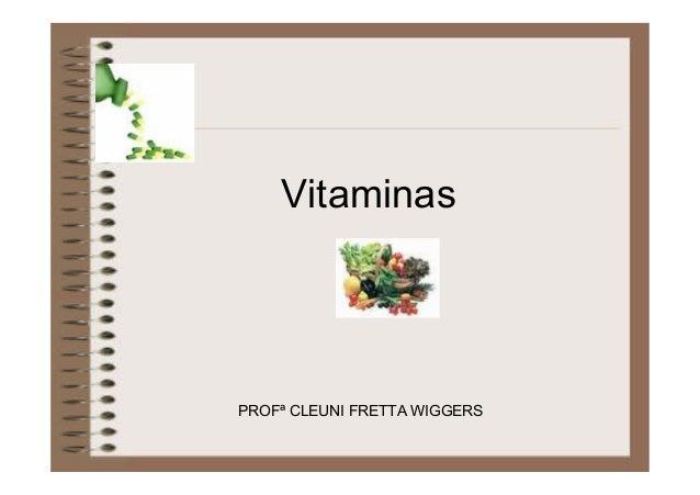 Vitaminas PROFª CLEUNI FRETTA WIGGERS