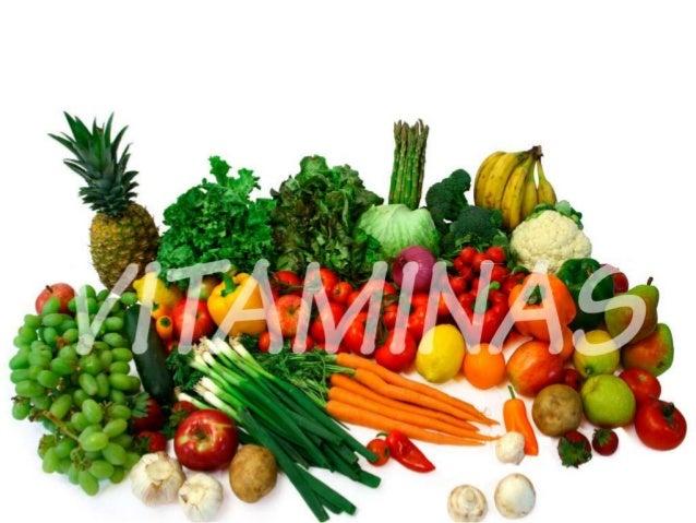 VITAMINAS  Las vitaminas son sustancias orgánicas presentes en cantidades muy pequeñas en los alimentos. Son una parte ese...