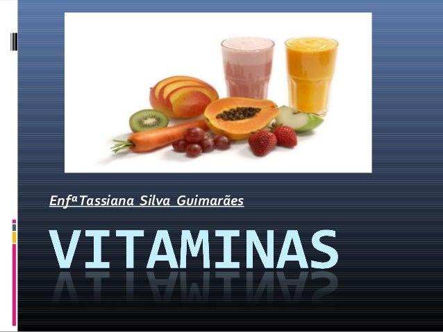 EnfªTassiana Silva Guimarães