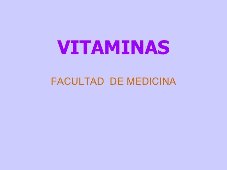 VITAMINAS FACULTAD  DE MEDICINA
