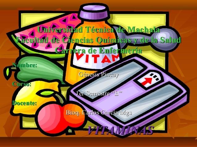 Universidad Técnica de Machala Facultad de Ciencias Químicas y de la Salud Carrera de Enfermería Nombre: Génesis Pincay Cu...
