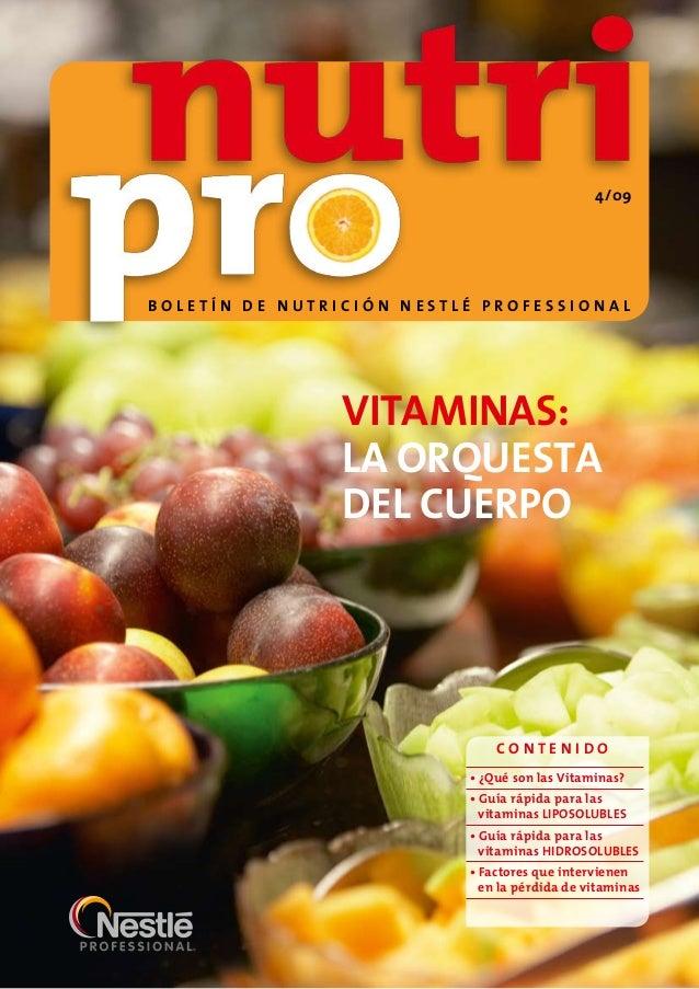 Vitaminas:La orquestadel cuerpoC o n t e n i d o¿Qué son las Vitaminas?•Guía rápida para las•vitaminas LIPOSOLUBLESGuía ...