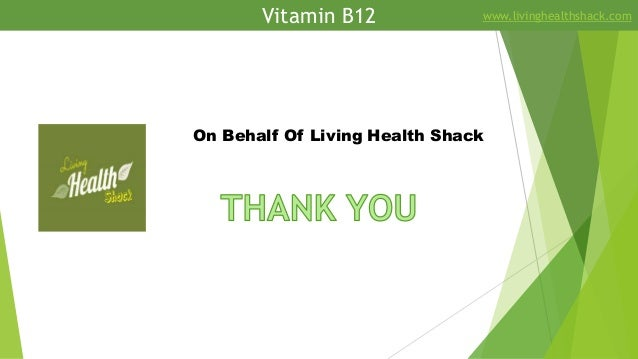 Vitamin B12 www.livinghealthshack.com On Behalf Of Living Health Shack