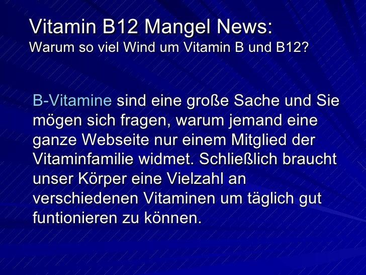 Vitamin B12 Mangel - Warum so viel Wind um Vitamin B und B12? Slide 3