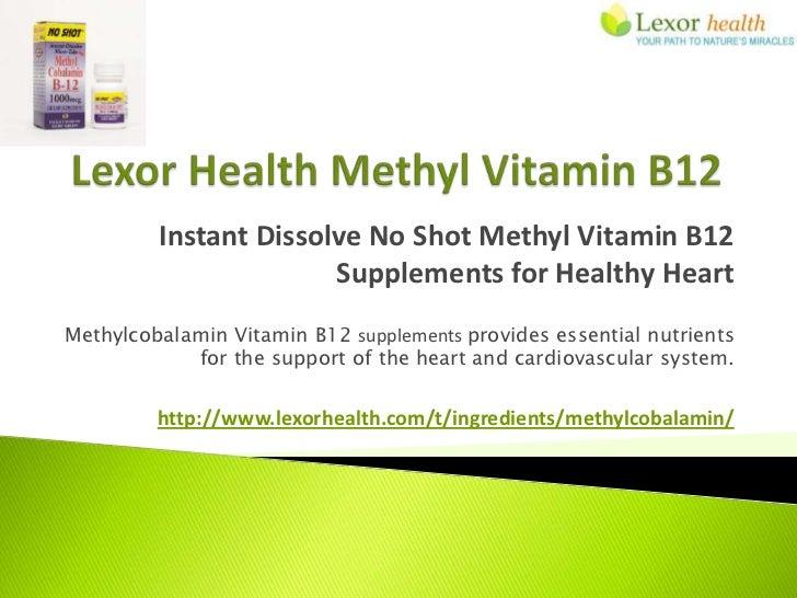 Instant Dissolve No Shot Methyl Vitamin B12                       Supplements for Healthy HeartMethylcobalamin Vitamin B12...
