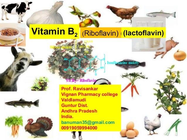(Riboflavin) (lactoflavin)Vitamin B2 (lactoflavin)NNNHNMeMeOOCH2OH(HO-C-H)3CH2Ribose moietyVit B2 = RiboflavinIsoalloxazin...