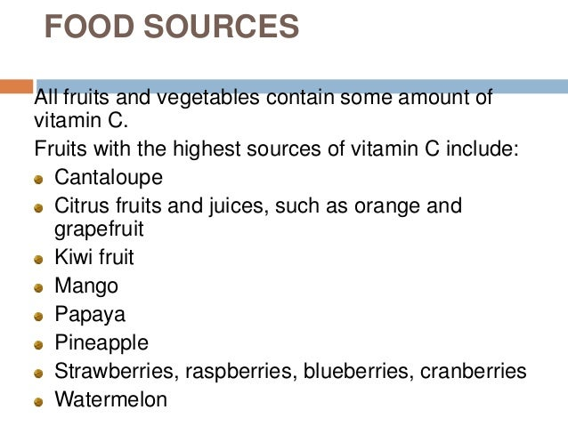 Vitamin c food sources all fruits and vegetables contain some amount of vitamin c workwithnaturefo
