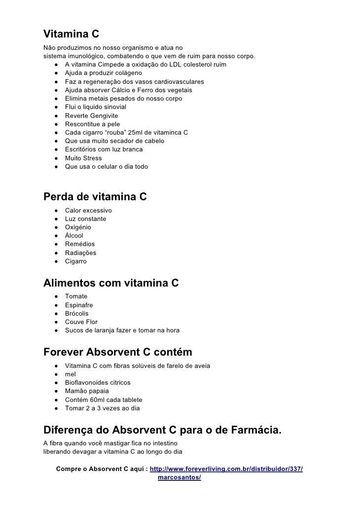Vitamina C Não produzimos no nosso organismo e atua no sistema imunológico, combatendo o que vem de ruim para nosso corpo....