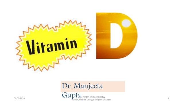 Dr. Manjeeta Gupta08-07-2016 Department of Pharmacology MIMER Medical College Talegaon Dhabade 1