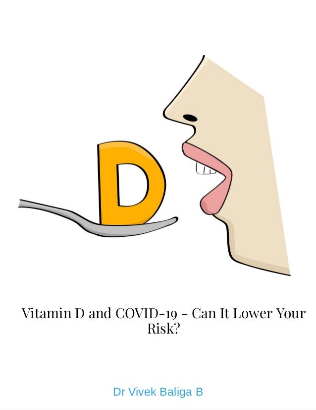 Vitamin D and COVID-19 - Can It Lower Your Risk? Dr Vivek Baliga B