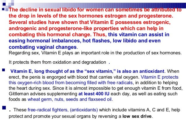 Benefits of vitamin eand sex drive