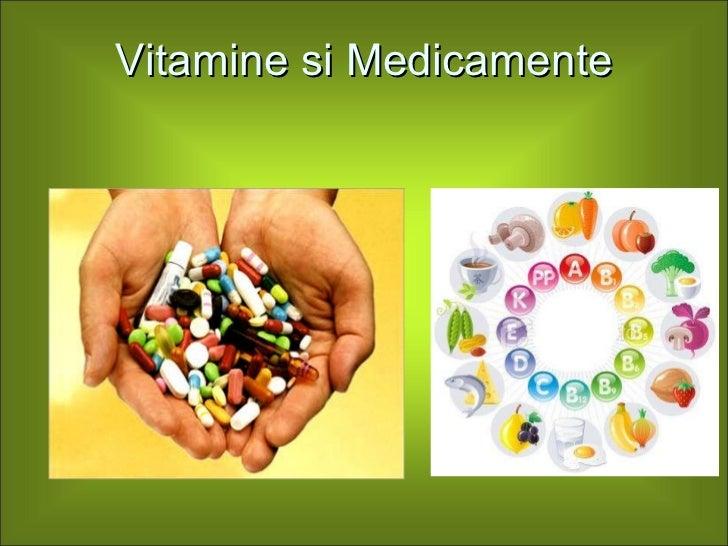 Vitamine si Medicamente