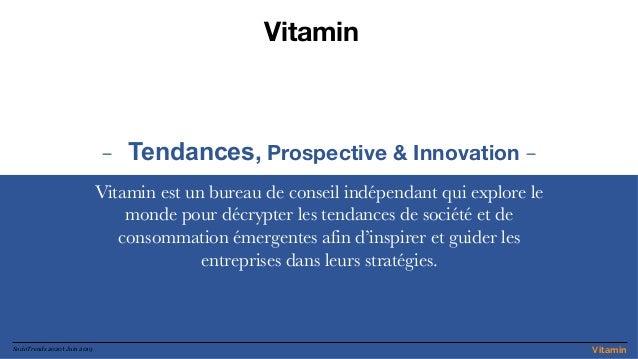 VitaminSocioTrends 2020 l Juin 2019 - Tendances, Prospective & Innovation - Vitamin est un bureau de conseil indépendant q...