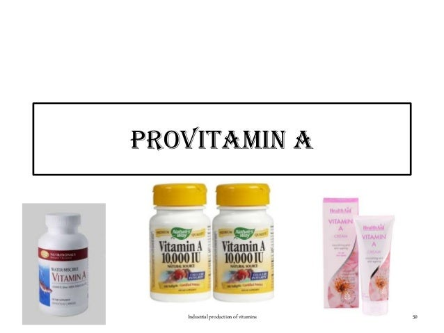 ProVitamin a Industrial production of vitamins 50