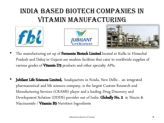 India based biotech companies in vitamin manufacturing • The manufacturing set up of Fermenta Biotech Limited located at K...
