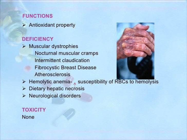 FUNCTIONS <ul><li>Antioxidant property </li></ul><ul><li>DEFICIENCY </li></ul><ul><li>Muscular dystrophies </li></ul><ul...