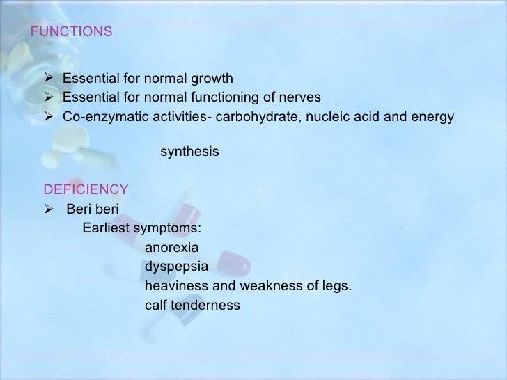 FUNCTIONS <ul><li>Essential for normal growth </li></ul><ul><li>Essential for normal functioning of nerves </li></ul><ul><...