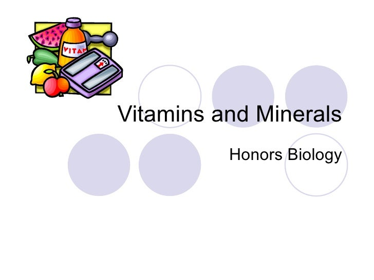 Vitamins and Minerals Honors Biology
