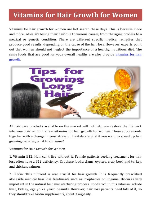 Vitamins for Hair Growth for Women Vitamins for hair growth for women are hot search these days. This is because more and ...