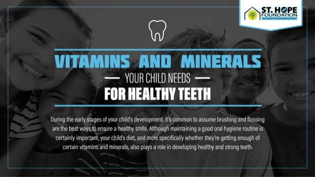Vitamins and Minerals Your Child Needs For Healthy Teeth