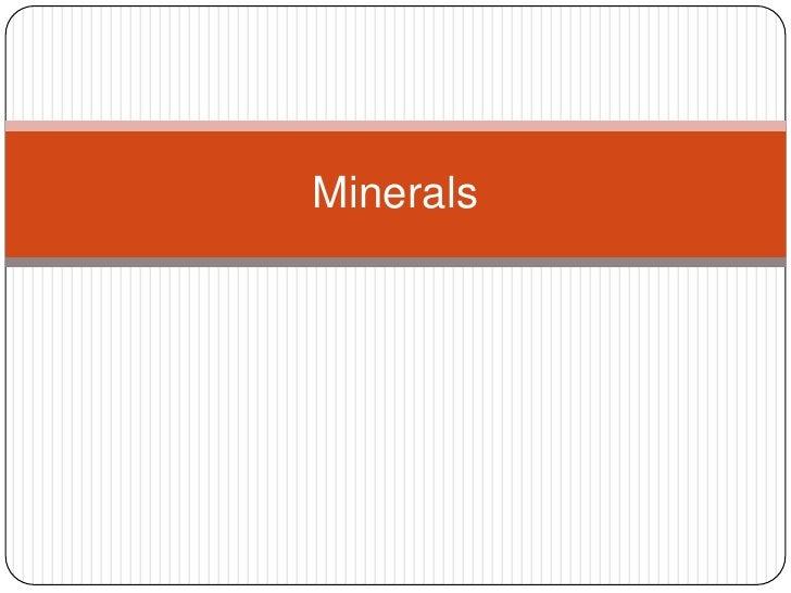 Minerals<br />