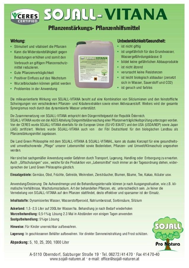 Die milieuorientierte Wirkung von SOJALL-VITANA beruht auf eine Kombination von Siliziumionen und den feinstoffliche Schwi...