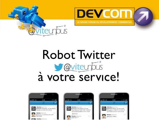 Robot Twitter à votre service!