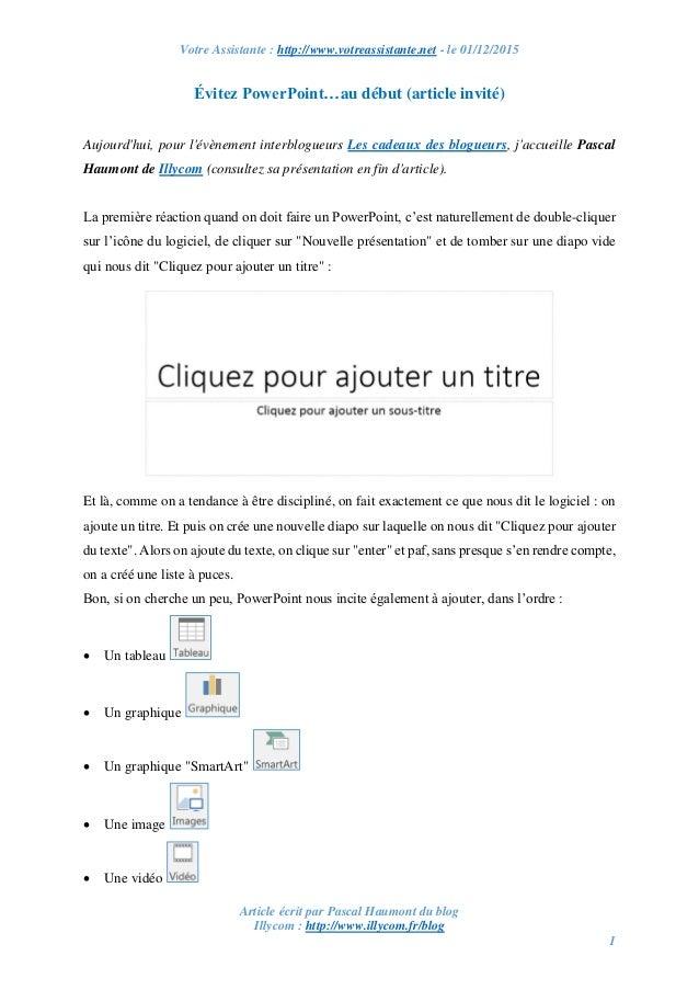 Votre Assistante : http://www.votreassistante.net - le 01/12/2015 Article écrit par Pascal Haumont du blog Illycom : http:...
