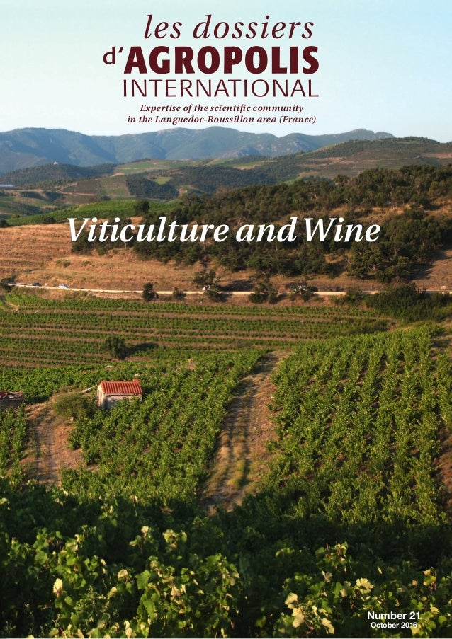 Number 21 October 2016 Expertise of the scientific community in the Languedoc-Roussillon area (France) Viticulture andWine