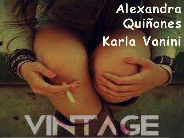 Alexandra Quiñones Karla Vanini