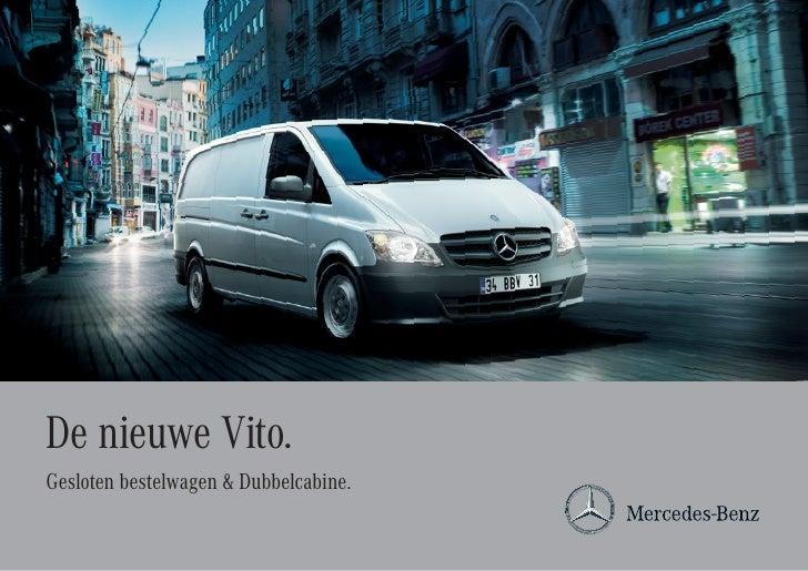 De nieuwe Vito.Gesloten bestelwagen & Dubbelcabine.