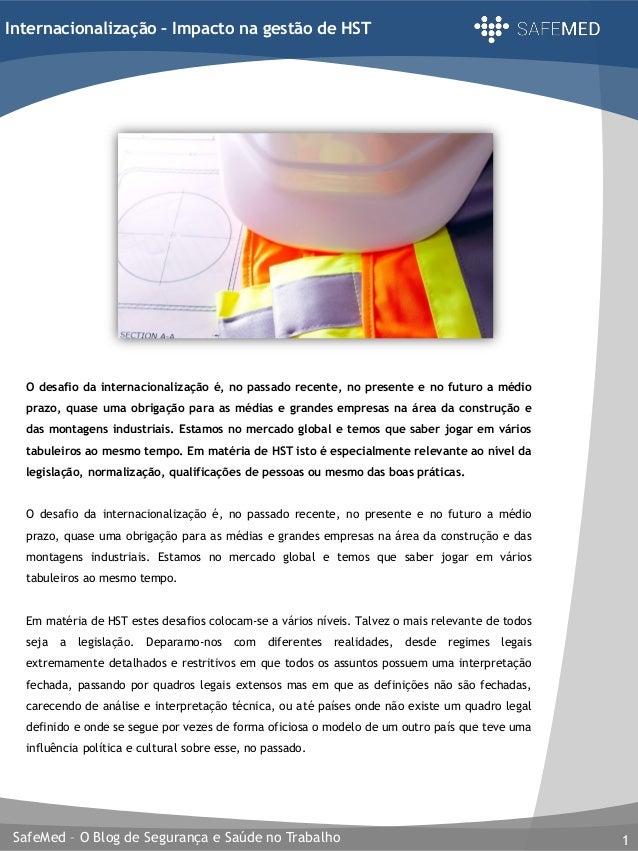 SafeMed – O Blog de Segurança e Saúde no Trabalho 1 Internacionalização – Impacto na gestão de HST O desafio da internacio...