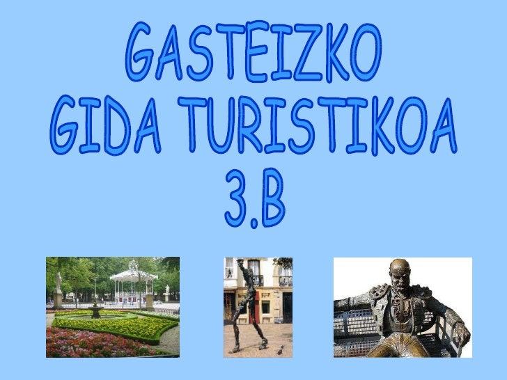 GASTEIZKO GIDA TURISTIKOA 3.B