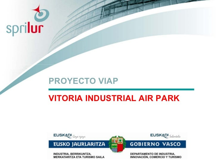 PROYECTO VIAPVITORIA INDUSTRIAL AIR PARK