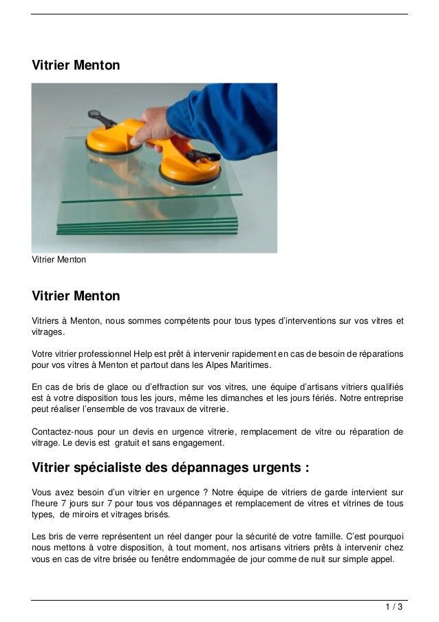 Vitrier MentonVitrier MentonVitrier MentonVitriers à Menton, nous sommes compétents pour tous types d'interventions sur vo...