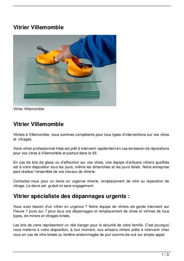 Vitrier VillemombleVitrier VillemombleVitrier VillemombleVitriers à Villemomble, nous sommes compétents pour tous types d'...