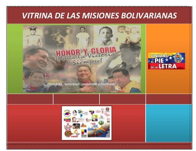 VITRINA DE LAS MISIONES BOLIVARIANAS