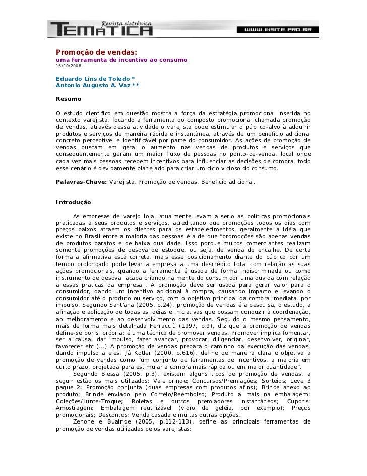 Promoção de vendas:uma ferramenta de incentivo ao consumo16/10/2008Eduardo Lins de Toledo *Antonio Augusto A. Vaz **Resumo...