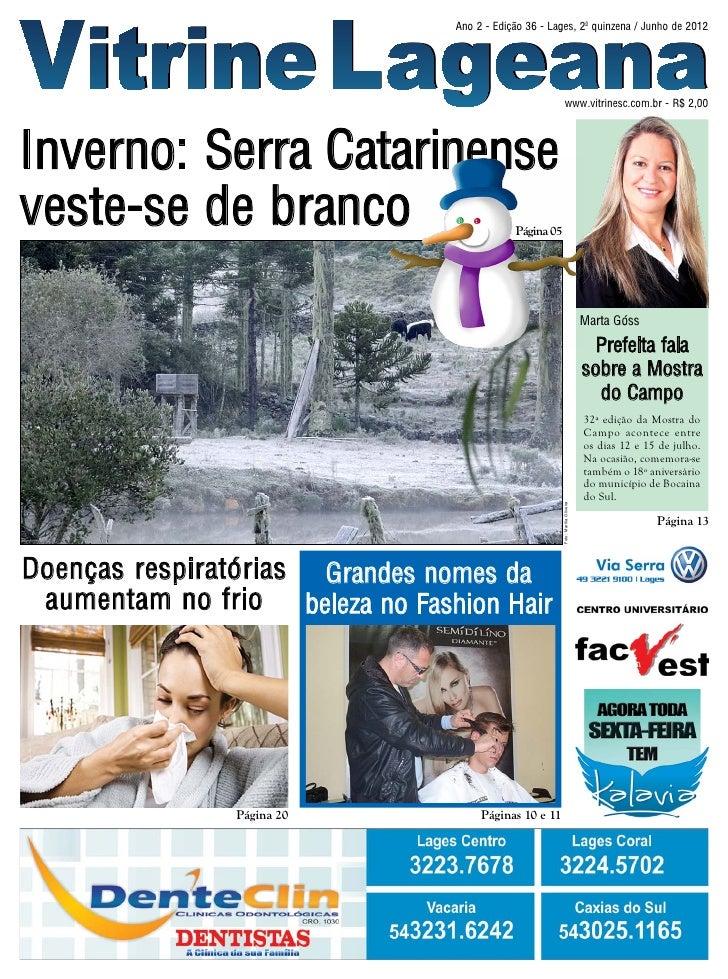 Vitrine Lageana                                Ano 2 - Edição 36 - Lages, 2ª quinzena / Junho de 2012                     ...
