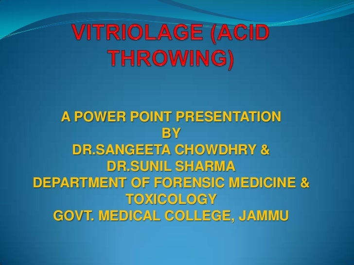 A POWER POINT PRESENTATION                BY    DR.SANGEETA CHOWDHRY &         DR.SUNIL SHARMADEPARTMENT OF FORENSIC MEDIC...