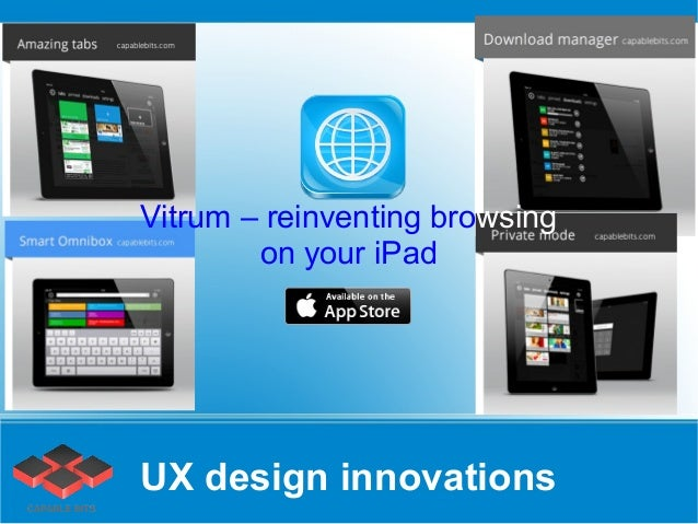 Vitrum – reinventing browsing        on your iPadUX design innovations