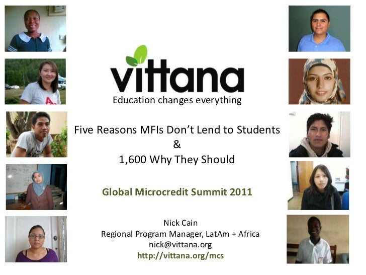 Education changes everythingFive Reasons MFIs Don't Lend to Students                   &         1,600 Why They Should    ...