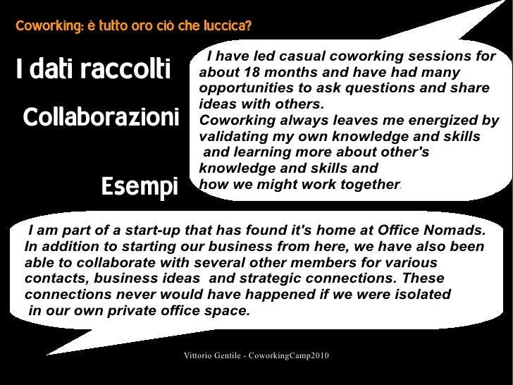 Coworking: è tutto oro ciò che luccica?                                 I have led casual coworking sessions for I dati ra...