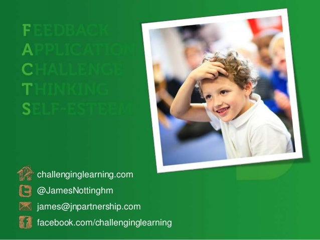 challenginglearning.com@JamesNottinghmjames@jnpartnership.comfacebook.com/challenginglearning
