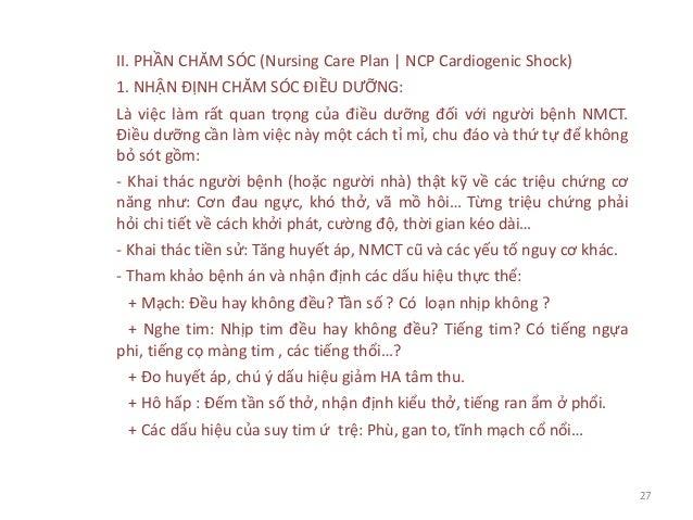 II. PHẦN CHĂM SÓC (Nursing Care Plan   NCP Cardiogenic Shock) 1. NHẬN ĐỊNH CHĂM SÓC ĐIỀU DƯỠNG: Là việc làm rất quan trọng...