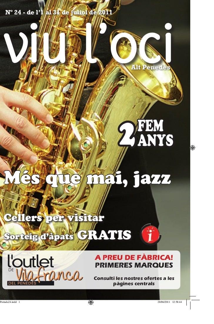Nº 24 - de l'1 al 31 de juliol de 2011                                              Alt Penedès                           ...